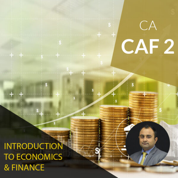 CA CAF 2 introduction to economics finance